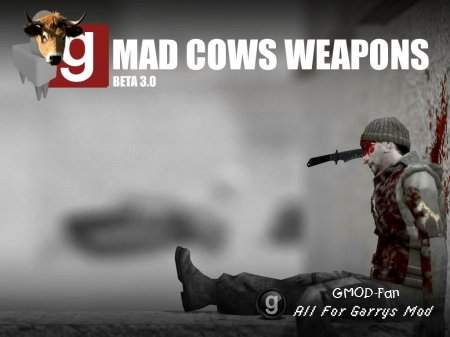 Mad Cows Weapons 3.0 FIXED!