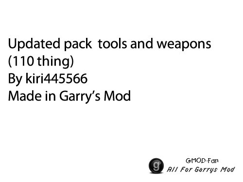 Updated pack  tools and weapons (110 thing)