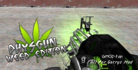 Weed Physgun