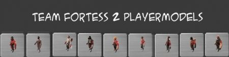 Team Fortress 2 PlayermodelsV1