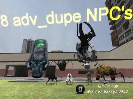 8 adv_dupe NPC's