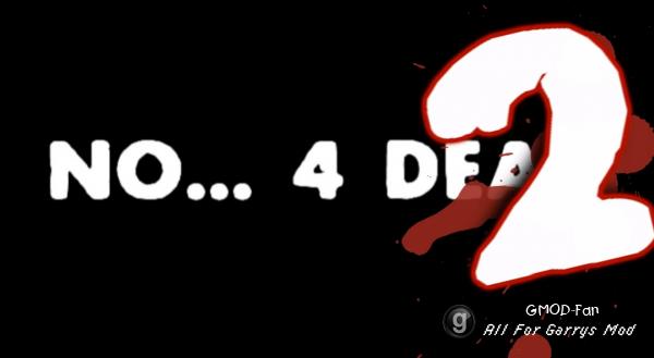 No... 4 DEAD 2!
