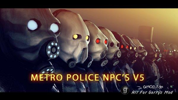 Metropolice NPC's v5