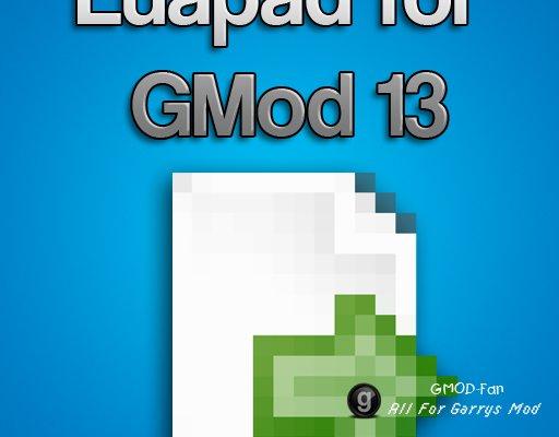 Luapad for GMod 13