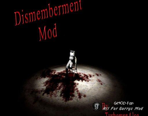 Dismemberment Mod