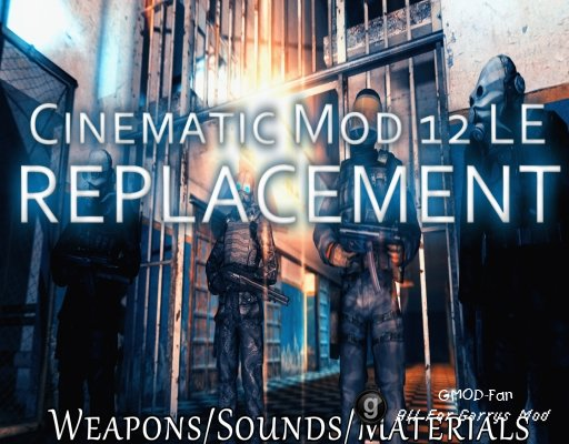 Cinematic Mod 12 Replacement!
