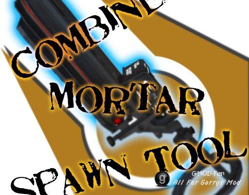 Combine Mortar Tool
