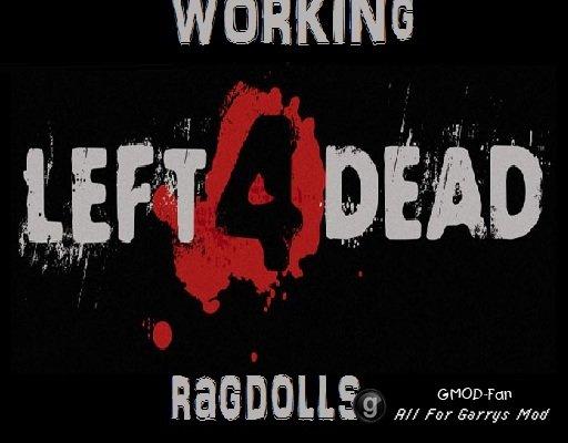 Working Left 4 Dead Ragdolls