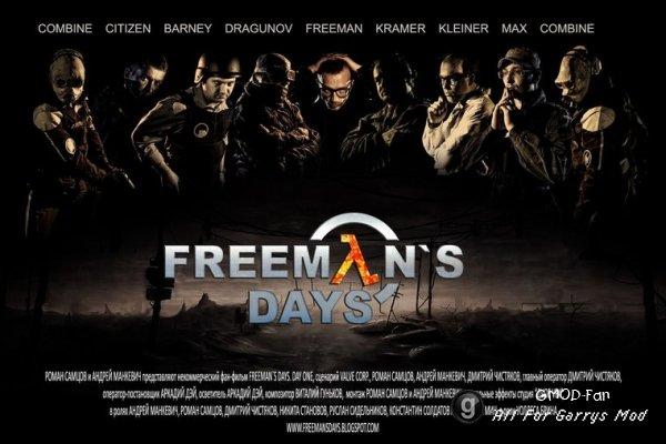 Freemans Days -Day One -part 1