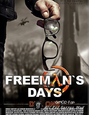 Freemans Days -Day One -part 1