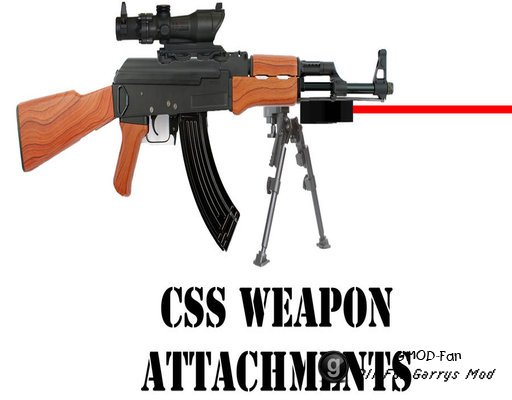 CSS Weapon Attachments