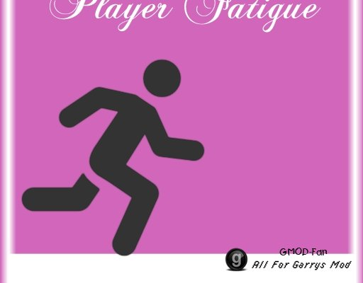 Player Fatigue