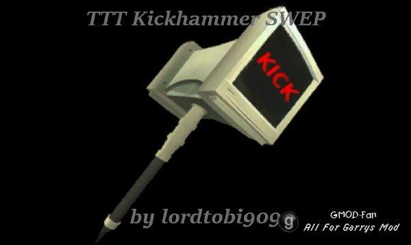 TTT Kickhammer SWEP