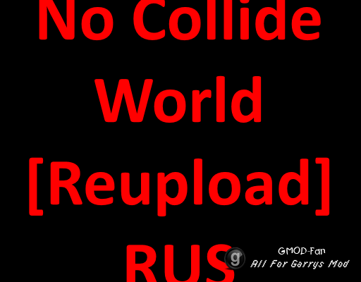 No Collide World [Reupload] RUS
