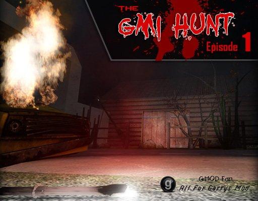 GMI Hunt Episode 1