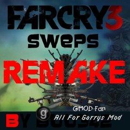 Far Cry 3 Sweps REMAKE
