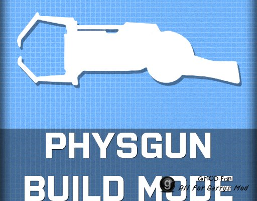 Physgun build mode (RUSSIAN)