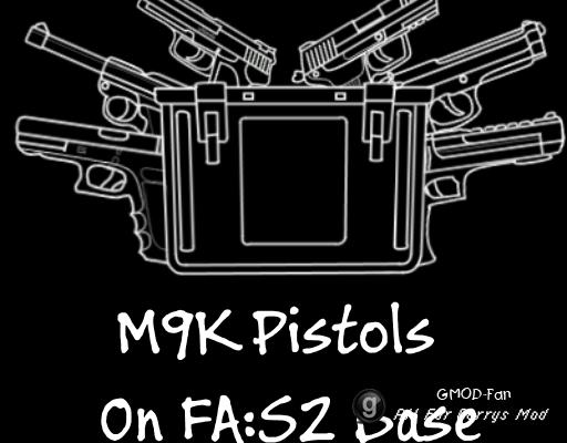 M9K Pistols On FA:S 2 Base