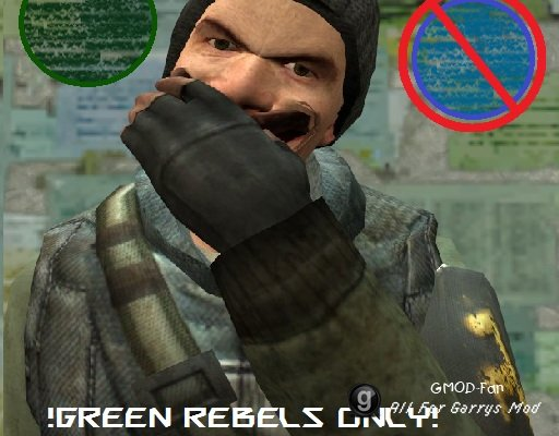 Green Rebels Only!