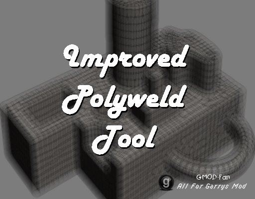 Improved Polyweld Tool
