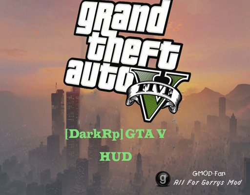[DarkRp] GTA V HUD