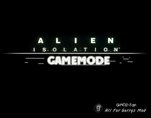 Alien Isolation - Gamemode