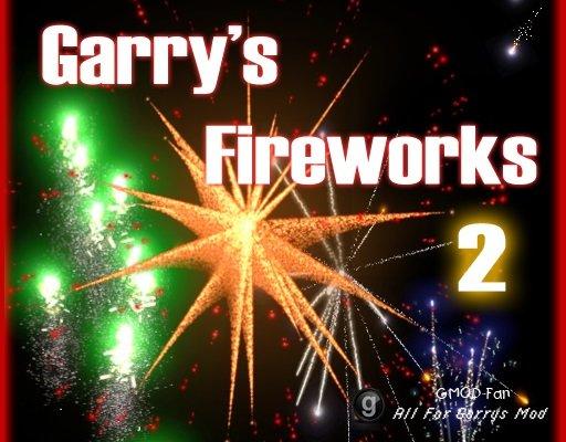 Garry's Fireworks 2 (Final Edition)