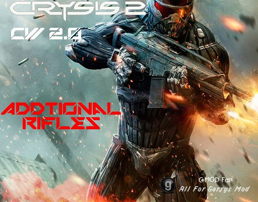 [CW 2.0] Crysis 2 Weapons - Rifles