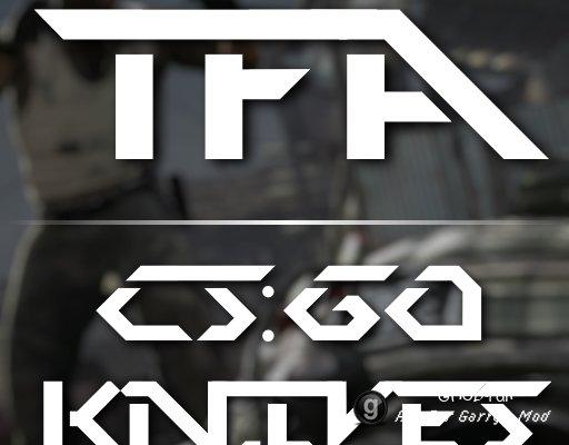TFA CS:GO Knives