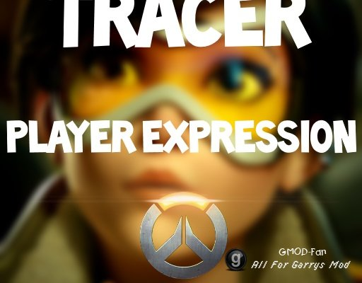 Tracer Player Expression Pack