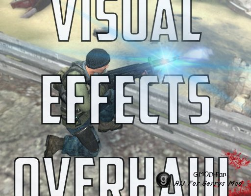 Visual Effects Overhaul