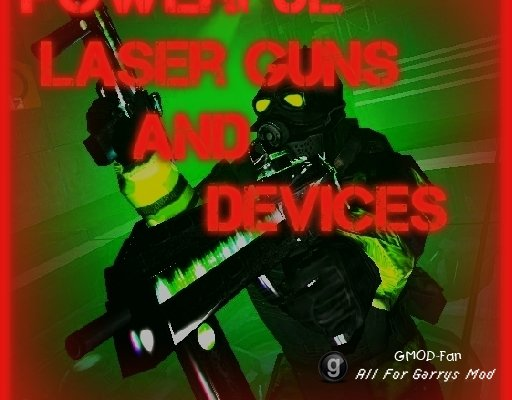 Powerful Laser Guns and Devices