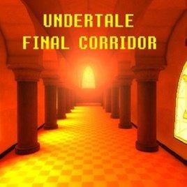 UNDERTALE - Final Corridor
