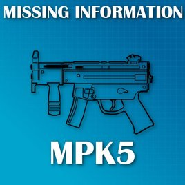 MP5K - Missing Information
