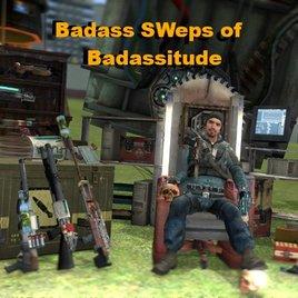 Badass SWeps of Badassitude