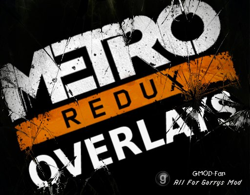 Metro Redux Gas Mask Overlays