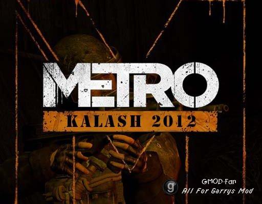 Metro - Kalash 2012 SWEP & More