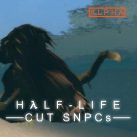 Half-Life 2 Cut SNPCs [Alpha Version]