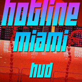 Hotline Miami HUD with text animation