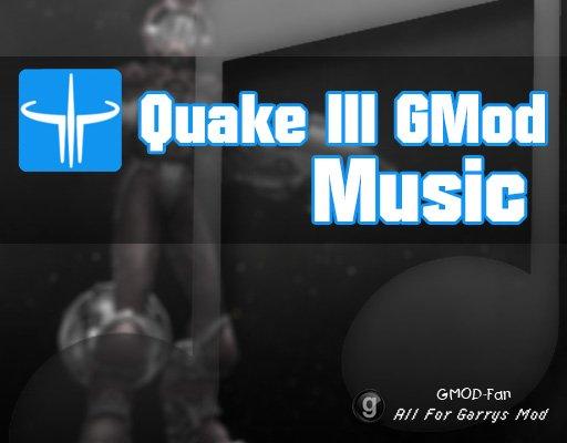 Quake 3 Gmod Music