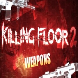 Killing Floor 2 SWEPs