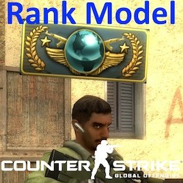 Rank Model (Counter-Strike: Global Offensive)