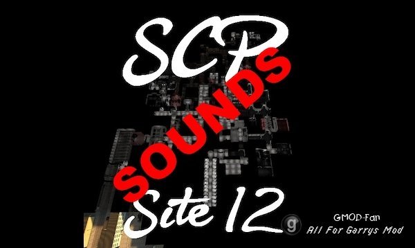 SCP Site 12 (Sounds)