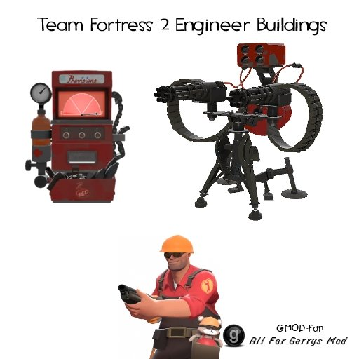 Team Fortress 2 Engineer Building SWEPs