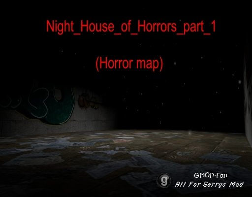 night_house_of_horrors_part_1_v1 (horror map)